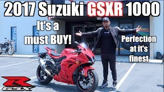 6. The 2017 Suzuki GSX-R 1000 is the BIKE to BUY!