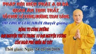 LỄ CÚNG DƯỜNG TRAI TĂNG NGÀY 25/10/2018