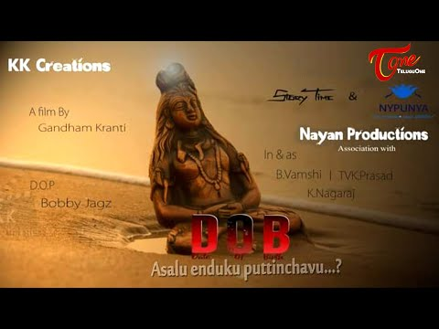 DOB | Date of Birth | Latest Telugu Action Short Film 2020 | A Film by Kranti G | TeluguOne
