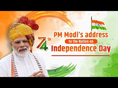 74th Independence Day Celebrations – PM Modi's address to the Nation from Red Fort - 15 August 2020