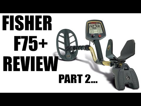 Metal Detecting:  Fisher F75 Performance Review
