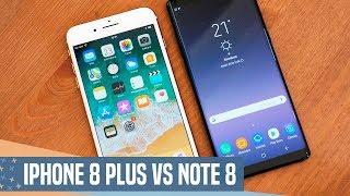 iPhone 8 Plus vs Samsung Galaxy Note 8