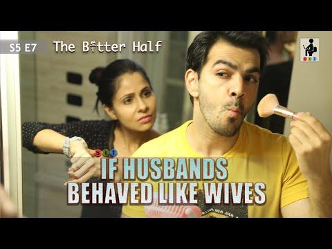 SIT | IF HUSBANDS BEHAVED LIKE WIVES | The Better Half | S5E7 | Chhavi Mittal | Karan V Grover