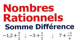 Maths 4ème - Les nombres rationnels Somme et Différence Exercice 8