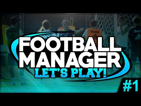 manager - HERE WE GO! - FOOTBALL MANAGER 2015 #01, Let's Play Episode 1, NepentheZ Plays FM15,