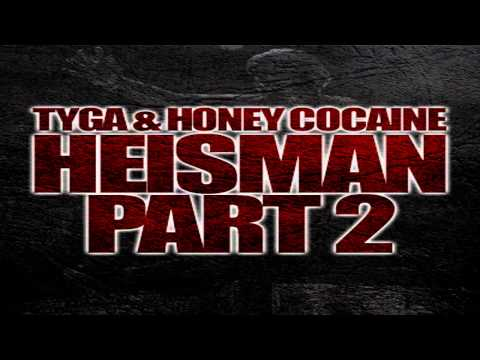 Video Tyga & Honey Cocaine - Heisman Part 2 (Instrumental) download in MP3, 3GP, MP4, WEBM, AVI, FLV February 2017