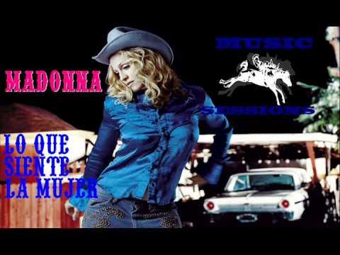 Madonna - Lo Que Siente La Mujer