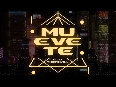 MOONKEY X DUKI X WE$T DUBAI - MUEVETE (Prod.Nake)