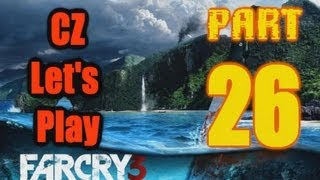 CZ Let's Play | Far Cry 3 | Part #26