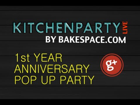 Kitchen Party: One Year Anniversary Party + Open Hangout w /Fans