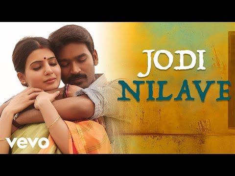 Jodi Nilave Song with Lyrics, Samantha, Anirudh, Dhanush