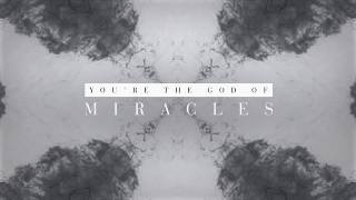 Alisa Turner - Miracles (Official Lyric Video)