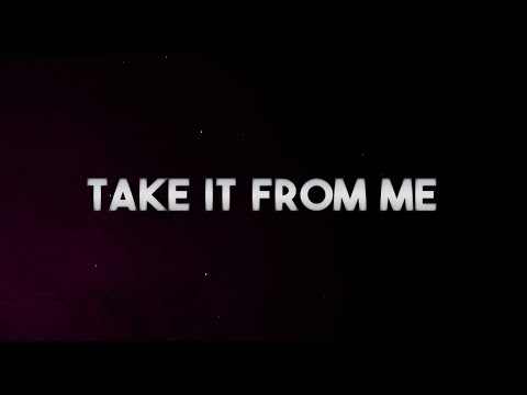 Take It from Me (Lyric Video)