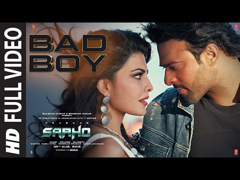 Full Video: Bad Boy | Saaho | Prabhas, Jacqueline Fernandez | Badshah, Neeti Mohan