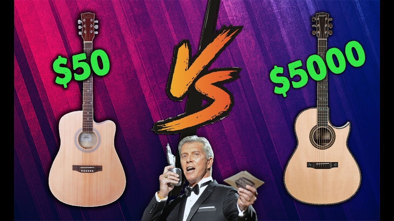 $50 versus $5000 acoustic guitar! – How much of a difference is there?