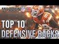 TOP 10 DEFENSIVE BACKS IN MADDEN 19!