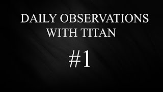 10. Daily Observations with Titan 1 - 2004 Honda CB250