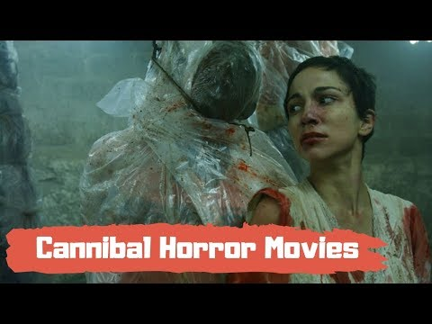 Top 20 Shocking Cannibal Horror Movies That Actually Made People Sick