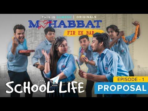 School Life   Season 2 Ep:01   Mohabbat Fir Ek bar   School love Story