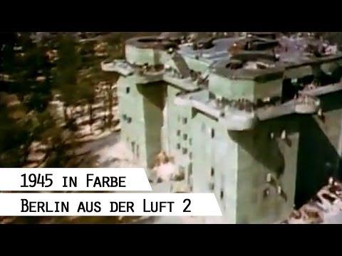 Flug über das zerstörte Berlin 1945 (in Farbe), Teil  ...