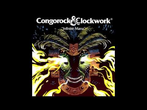 Congorock & Clockwork - Infinite Mana (Cover Art)