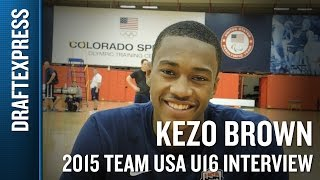 Kezo Brown 2015 Team USA U16 Interview - DraftExpress