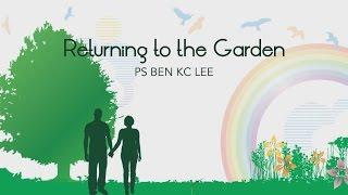Returning to the Garden