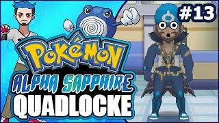 13   ENTER ARCHIE... WAIT THAT CAME OUT WRONG!   Pokémon Alpha Sapphire Randomizer Quadlocke by Ace Trainer Liam