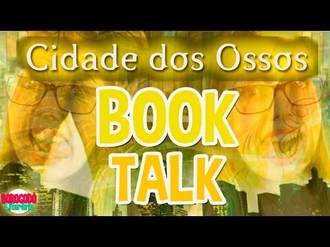 #BLAFhunters | Cidade dos Ossos | Book Talk | Borogodó Literário | VEDA #4