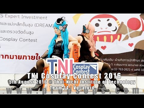 TNI Cosplay Contest 2016 | Team 14 – Vocaloid