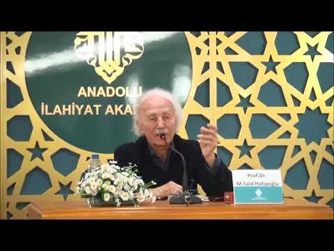 Prof. Dr. Mehmed Said Hatipoğlu ile