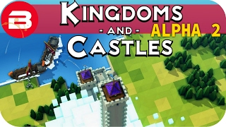 Kingdoms and Castles Gameplay: TALL TOWERS PROTECTION #11 - Lets Play Kingdoms & Castle Alpha