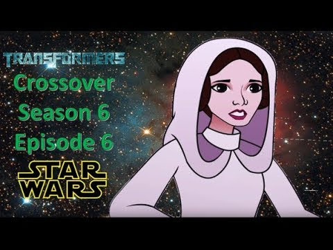 Transformers and Star Wars Crossover: Rise of the Rebellion (Season 6) (Episode 6)