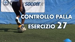 ESERCIZIO 27 - LIVELLO MEDIUM - CONTROLLO DEL PALLONE