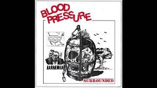 Video BLOOD PRESSURE - Surrounded [USA - 2018] MP3, 3GP, MP4, WEBM, AVI, FLV Oktober 2018