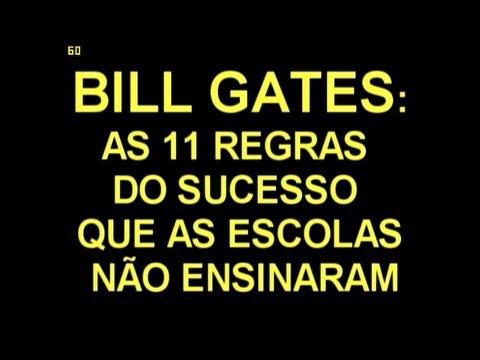 BILL GATES: AS 11 REGRAS DO SUCESSO QUE AS ESCOLAS NÃO ENSINARAM
