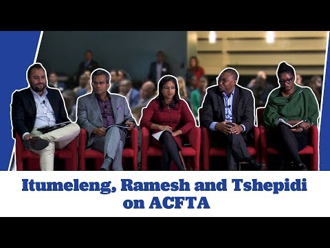 Itumeleng, Ramesh and Tshepidi on ACFTA