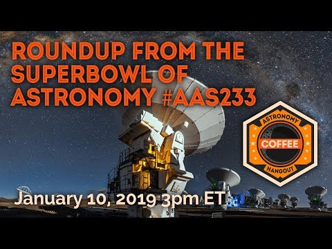 Review of Astro News from The Superbowl of Astronomy
