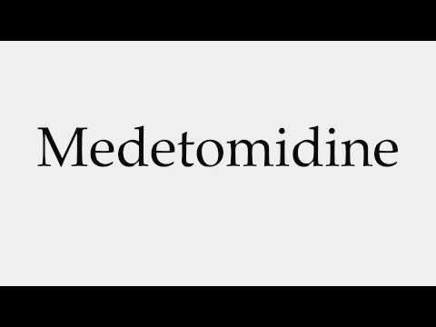 How to Pronounce Medetomidine