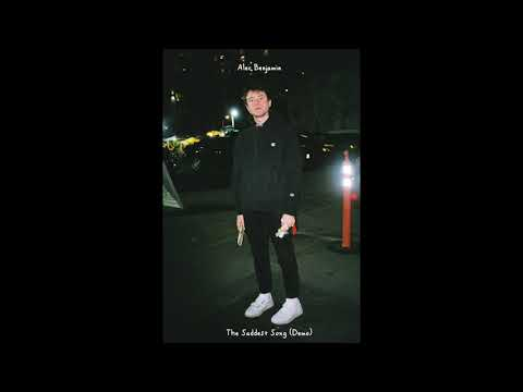 Alec Benjamin - The Saddest Song (Demo) - Thời lượng: 2 phút, 20 giây.