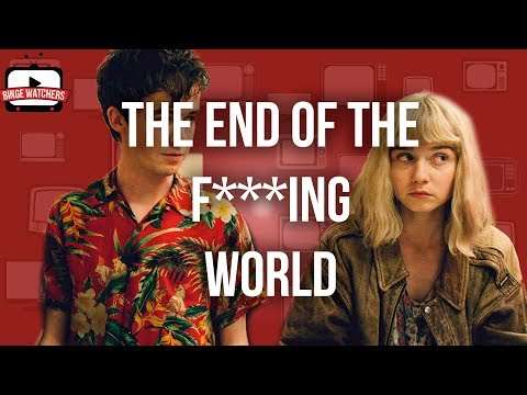 The End Of The Fing World Analysis Mp3 Download Naijaloyalco