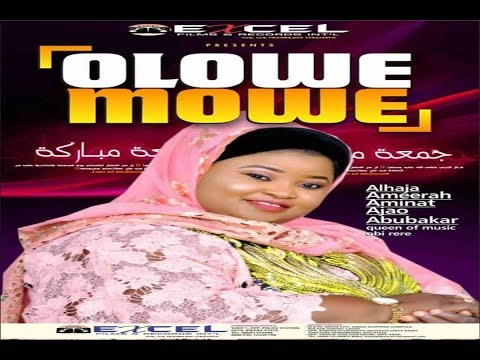 OLOWE MOWE | Ameerah Aminat Ajao Obirere 2019 Latest Album | Queen of Music Obirere 2019 latest