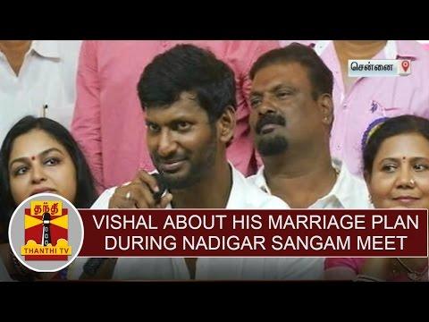 Actor-Vishal-about-his-marriage-plan-during-Nadigar-sangam-press-meet-Thanthi-TV