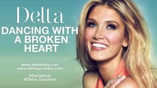 Delta Goodrem - Dancing With A Broken Heart (HQ Audio)