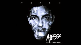 Alesso - Years (Vocal Mix)