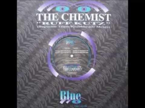 The Chemist - Ruff Kutz (Klubbheads Ruff Klubb Mix)