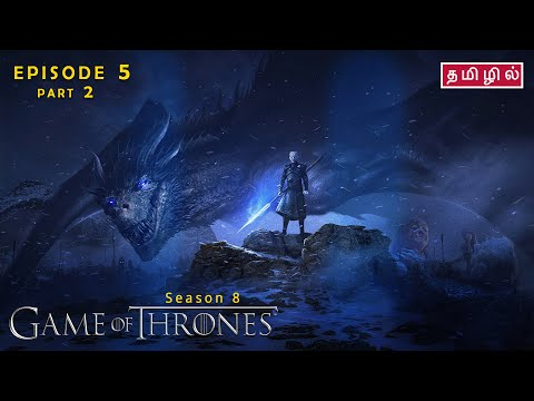 Game of Thrones | Season 8 | Episode 5 | Part 2 - Review in Tamil