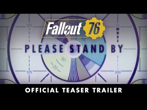 Fallout 76 – Official Teaser Trailer (видео)
