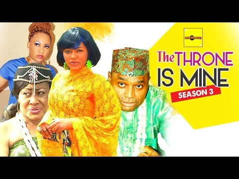 The Throne Is Mine 3 - Nigerian Nollywood Movies