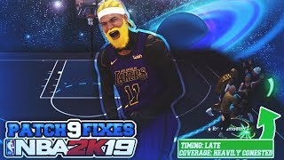 NBA 2K19 PATCH 9 !!! CAN'T BELIEVE 2K IS FINALLY FIXING THIS..